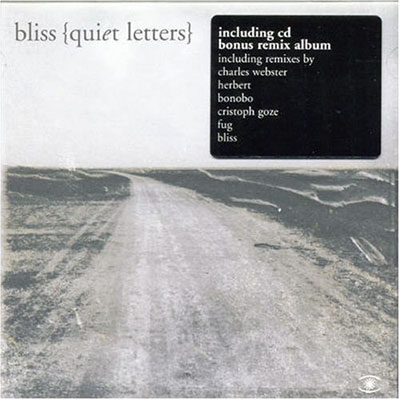 Quiet Letters - Bliss